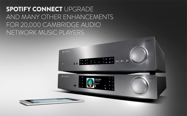 Cambridge Audio Spotify Connect upgrade – Audiophile Szalon
